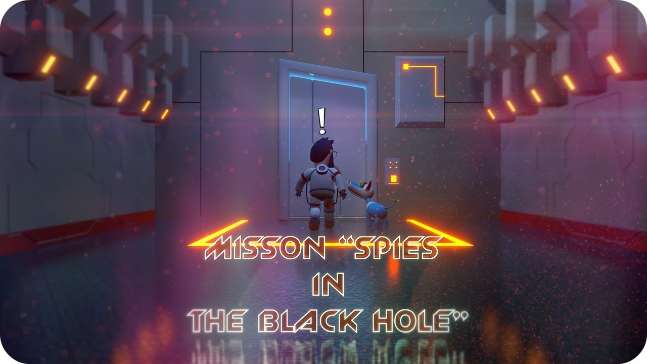 Mission 'Spies in the Black Hole Inc'